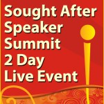 Sought After Speaker Summit 2 Day Live Event