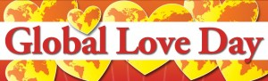 Global Love Day is March 14, 2015