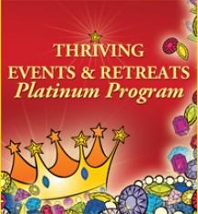 Thriving Events and Retreats Platinum Program