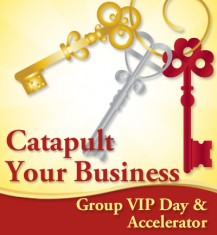 Catapult Your Business, Group VIP Day with Caterina & 3 Month Accelerator