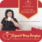 Episode #3: Super Tips to Sell with Authenticity