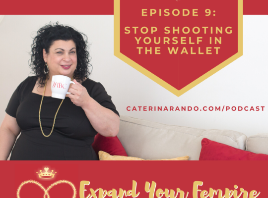 Expand Your Fempire Podcast Episode #9