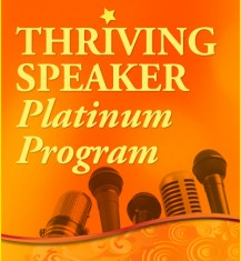 Thriving Speaker Platinum Program
