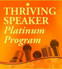 Thriving Speaker Platinum Program