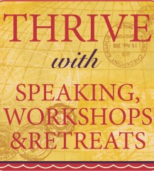 Thrive with Speaking, Workshops & Retreats